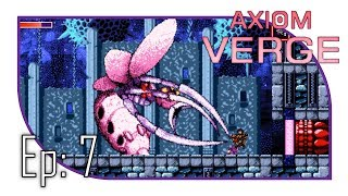 that ukhu that you do   ep 7   axiom verge let s play   blind   1080 60 fps