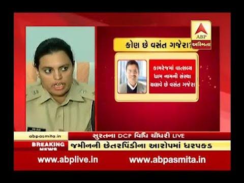 Surat : Businessman Vasant Gajera Arrest In Land Scam After High Court Order