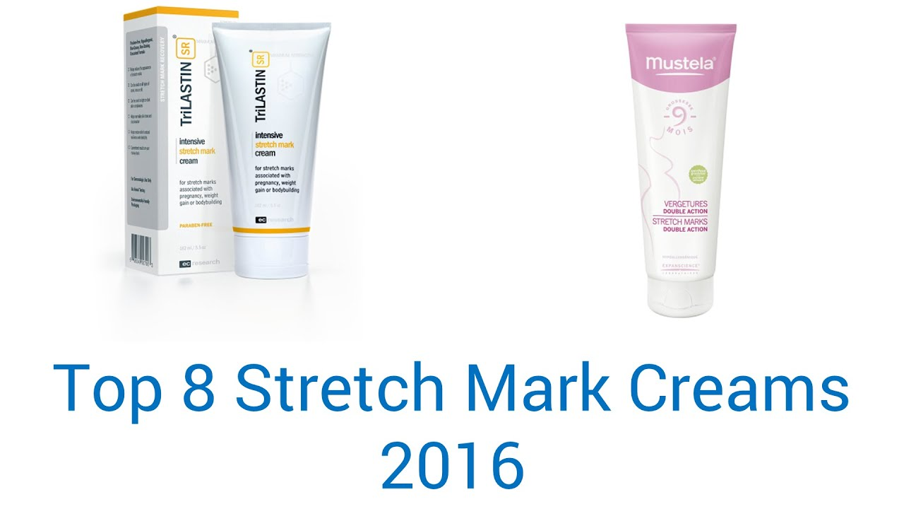 8 Best Stretch Mark Creams 2016 Youtube