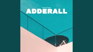 Play Adderall
