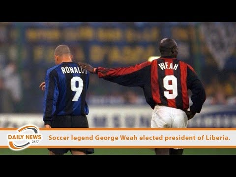 Soccer legend George Weah elected president of Liberia.