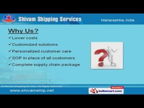 Sea Freight Forwarding Services By Shivam Shipping Services, Maharashtra