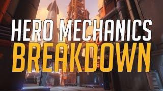 Overwatch - Hero Mechanics Breakdown