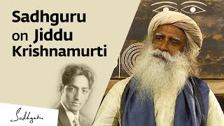 Sadhguru on Jiddu Krishnamurti & His Life