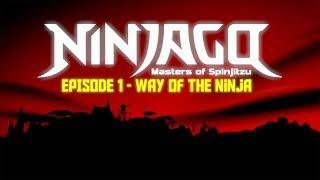 LEGO Ninjago Way Of The Ninja (Episode 1)