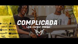 Complicada😭(Los ConDY Fresh El💘Dúo❤sentimental💘 (Prod)DJ_Ray