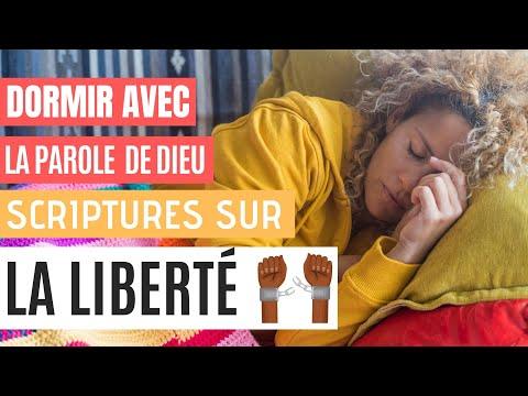 La VRAIE Liberté - Versets Bibliques édifiants pour Dormir, avec Music