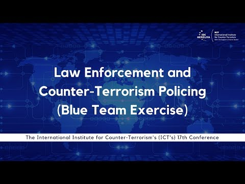 Law Enforcement and Counter-Terrorism Policing (Blue Team Exercise)