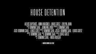 House Detention - Trailer (Short Film)