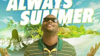 AGENT SASCO - ALWAYS SUMMER - D-STRESS RIDDIM - SASCO MUSIC - DANCEHALL - 2014 @21STHAPILOS