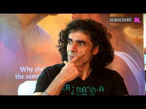 Imtiaz Ali interview For Film Tamasha