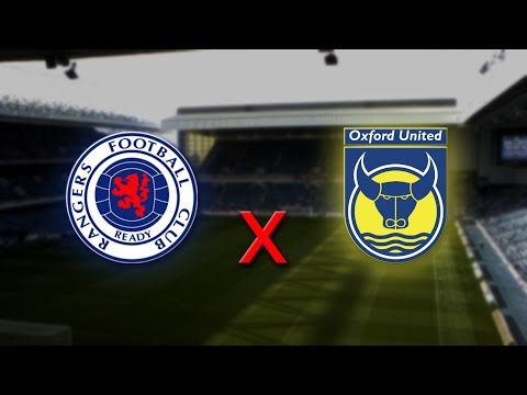 5. Rangers F.C. - Oxford United F.C. [First match Capital One Cup]
