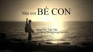 Mặt Trời Bé Con (Guitar by Thành Lĩnh)