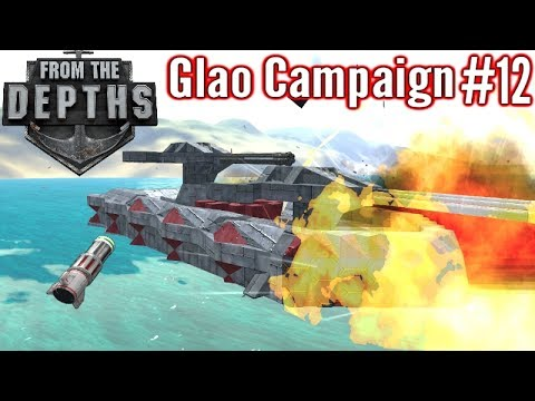 From The Depths | Part 12 | Mines & Glitches Galore! | Glao Campaign Gameplay