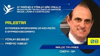ENTIDADES APOIADORAS DA INOVAÇÃOE EMPREENDEDORISMO | CREF4 SP -  RIALDO TAVARES