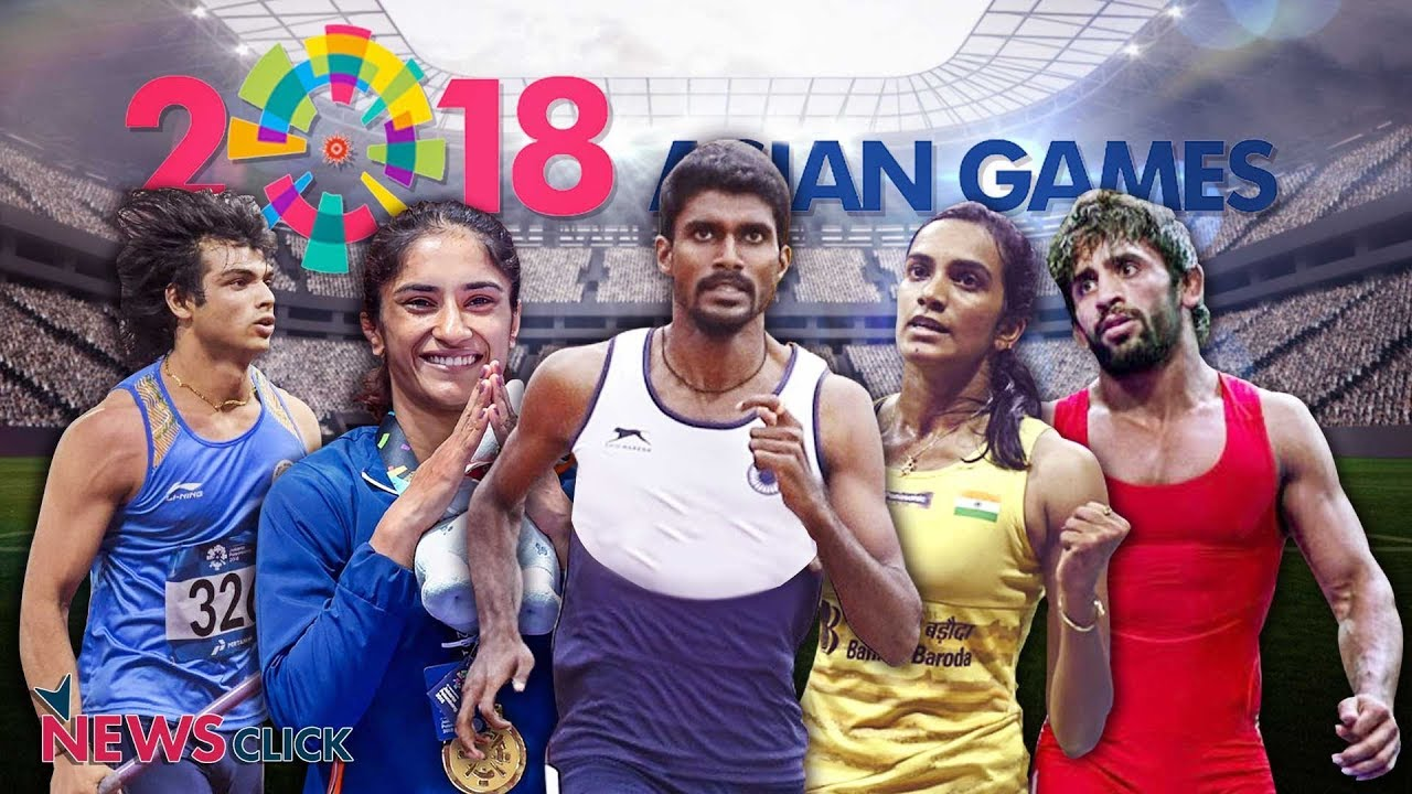 Asian Games 2018 India Round Up Gold Medals Bold Medals