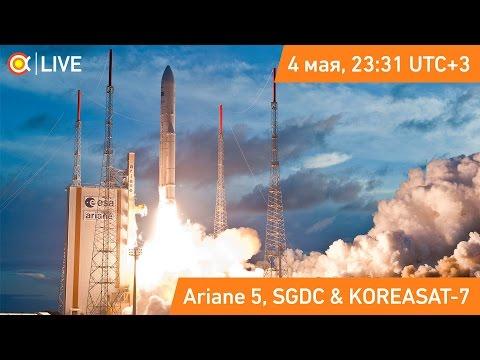 [ЗАПИСЬ] Трансляция пуска Ariane 5 (SGDC & KOREASAT-7)