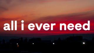 All I Ever Need - Austin Mahone (Lyrics)