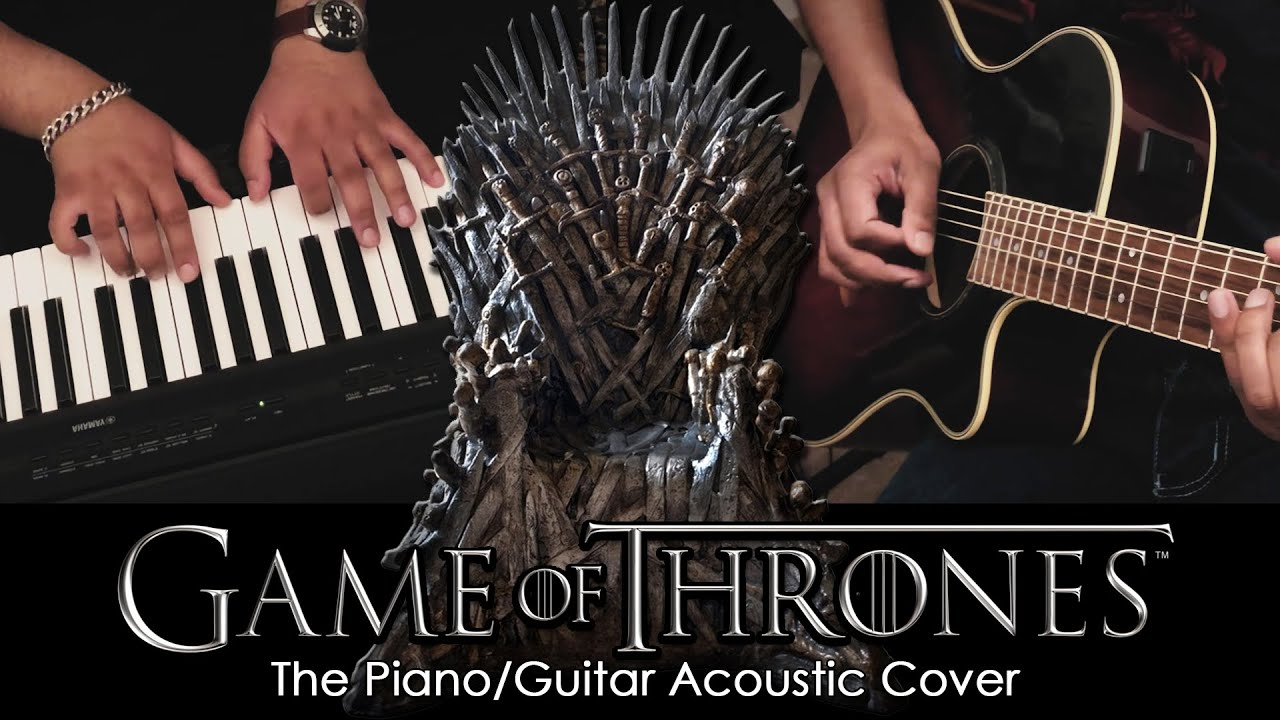 Game Of Thrones | The EPIC Piano & Guitar Theme | Acoustic | FREE Download
