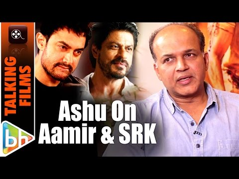 Aamir Khan | Shah Rukh Khan Have Been A Part Of My Acting Career Says Ashutosh Gowariker