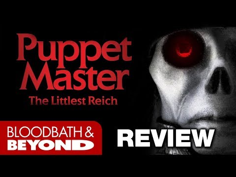Puppet Master: The Littlest Reich (2018) – Movie Review
