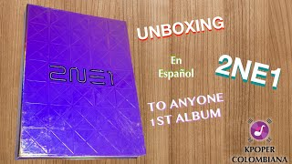 Unboxing - 2NE1 (투애니원) 1ST Album · TO ANYONE | En Español