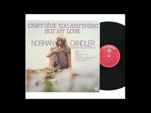 Norman Candler ‎– Can't Give You Anything But My Love - 1976 - full vinyl album