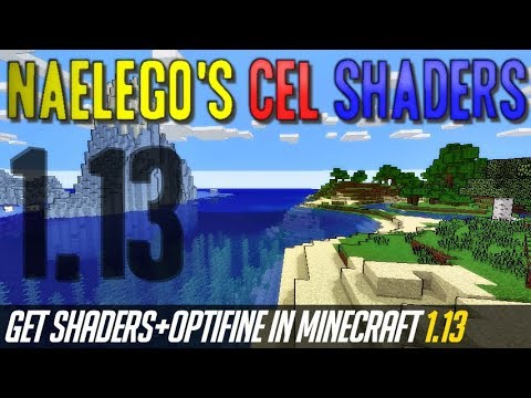 How To Get Shaders In Minecraft 1.13 - Download Install Naelego's Cel Shaders (with OptiFine 1.13)