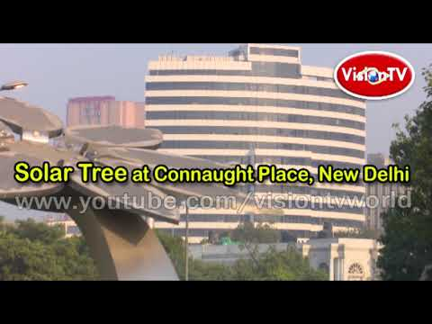 Solar Tree by NDMC at Connaught Place, New Delhi
