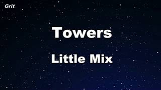 Towers - Little Mix Karaoke 【No Guide Melody】 Instrumental