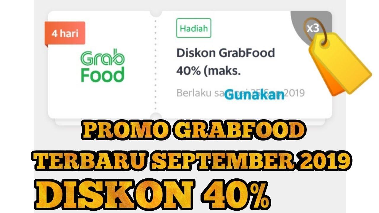Promo Grabfood September 2019 Diskon 40 3x Order Youtube