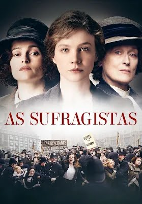 As Sufragistas – Filme – Dublado